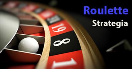 Roulette Strategia