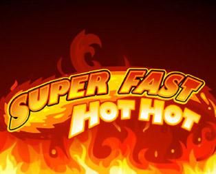 super-fast-hot-hot Kolikkopeli