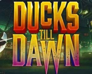 Ducks Till Dawn Kolikkopeli