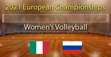 Italia - Venäjä 2021 Naisten lentopallon EM -kisojen puolivälierät