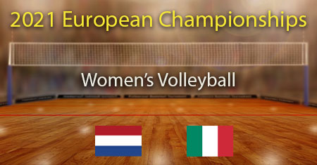 Naisten lentopallon EM -kisojen välierä 2021 Alankomaat - Italia ennusteet ja vedonlyönti vinkit